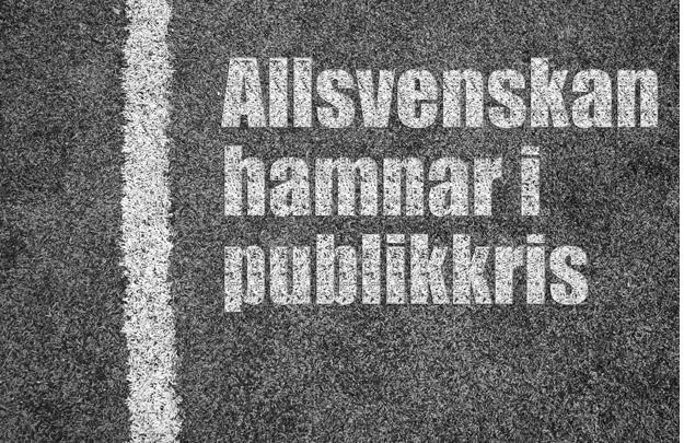 Allsvenskan hamnar i publikkris