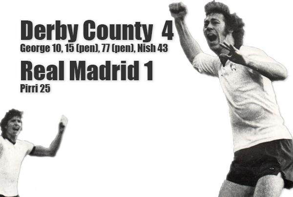När Derby och Charlie George krossade Real