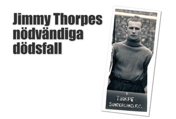 Jimmy Thorpes nödvändiga dödsfall