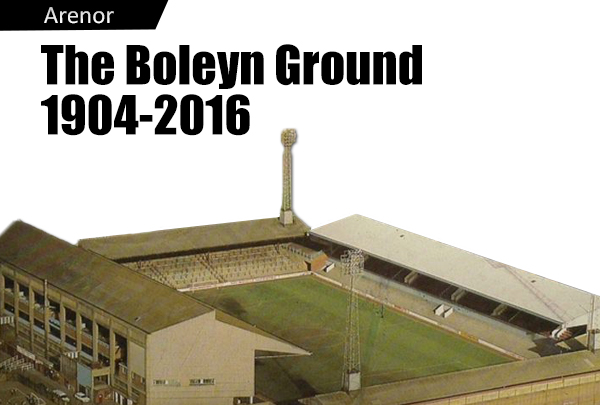 The Boleyn Ground – ett minne blott